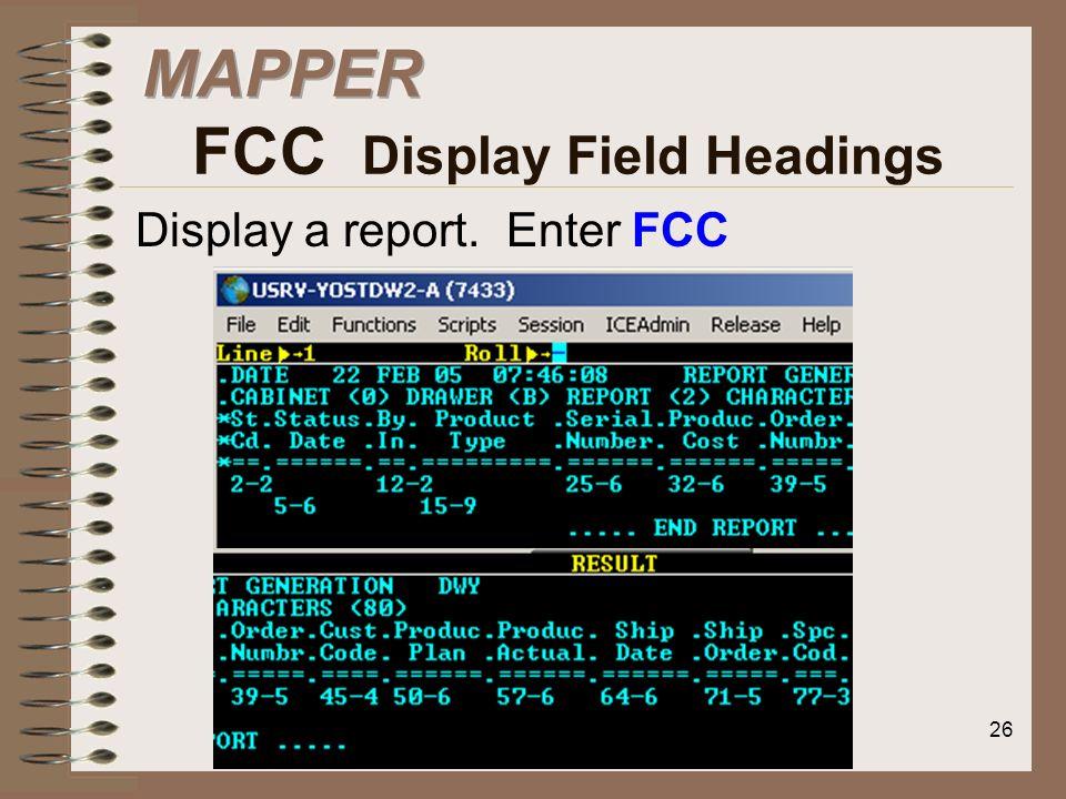 MAPPER FCC Display Field Headings