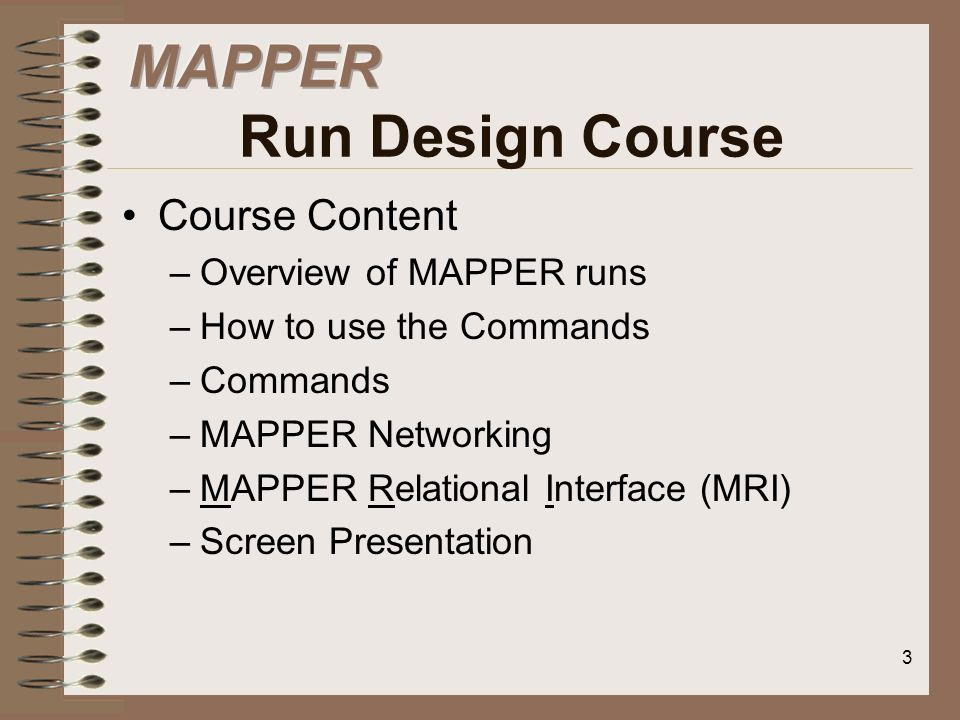 MAPPER Run Design Course