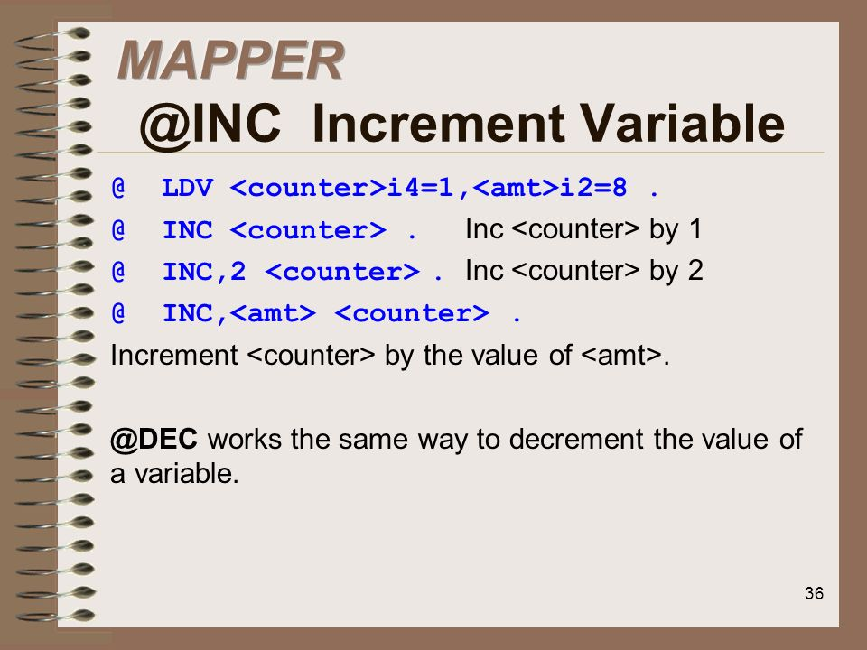 MAPPER @INC Increment Variable