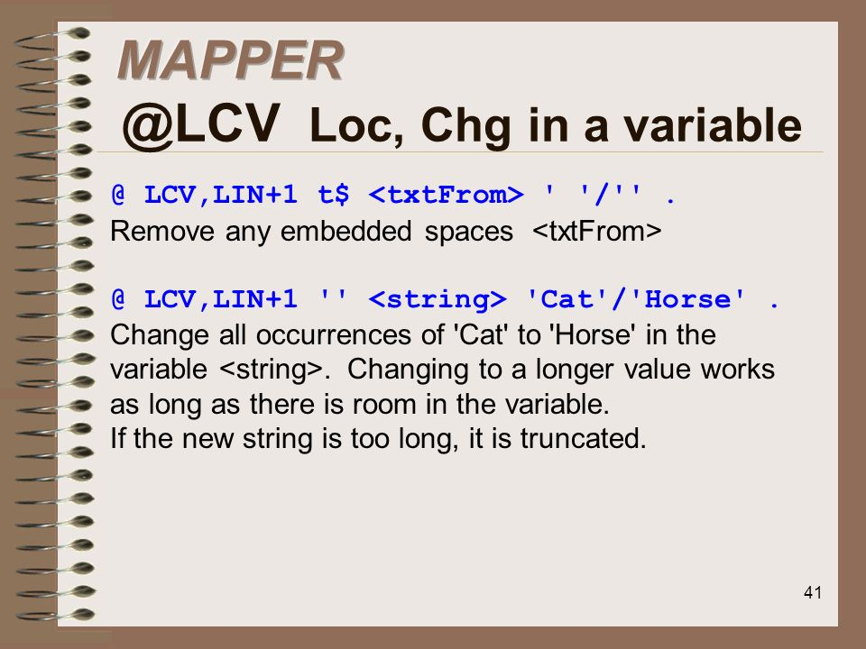 MAPPER @LCV Loc, Chg in a variable