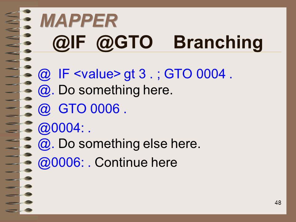 MAPPER @IF @GTO Branching