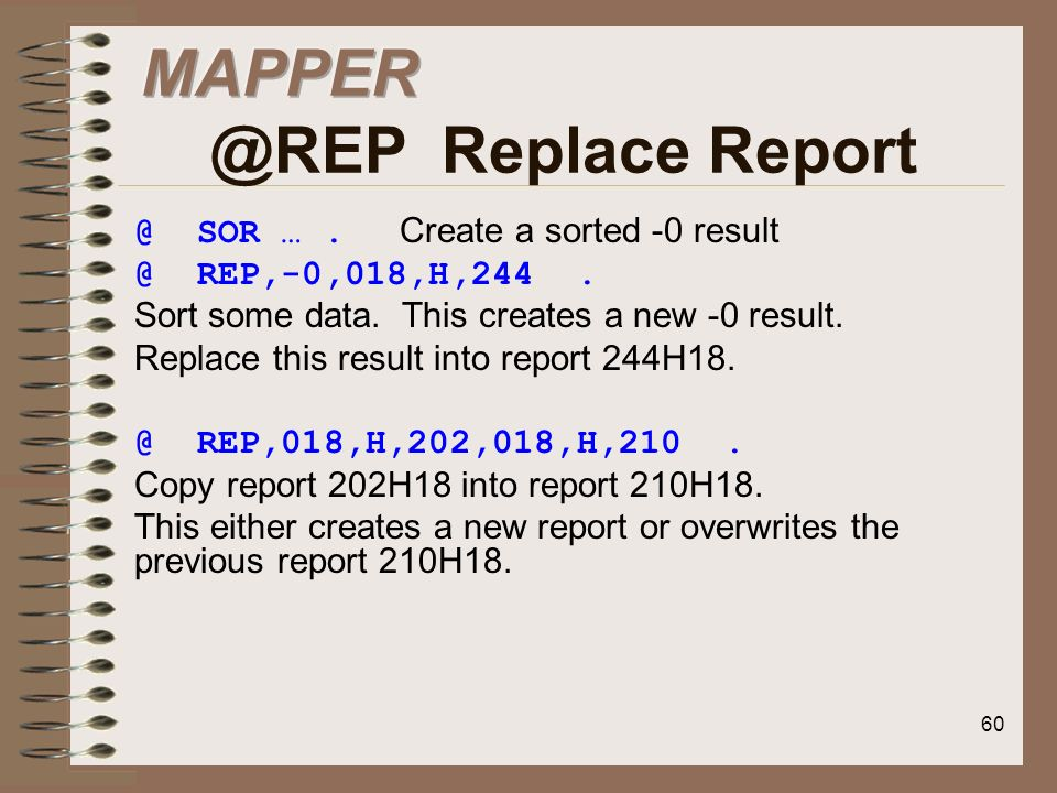 MAPPER @REP Replace Report