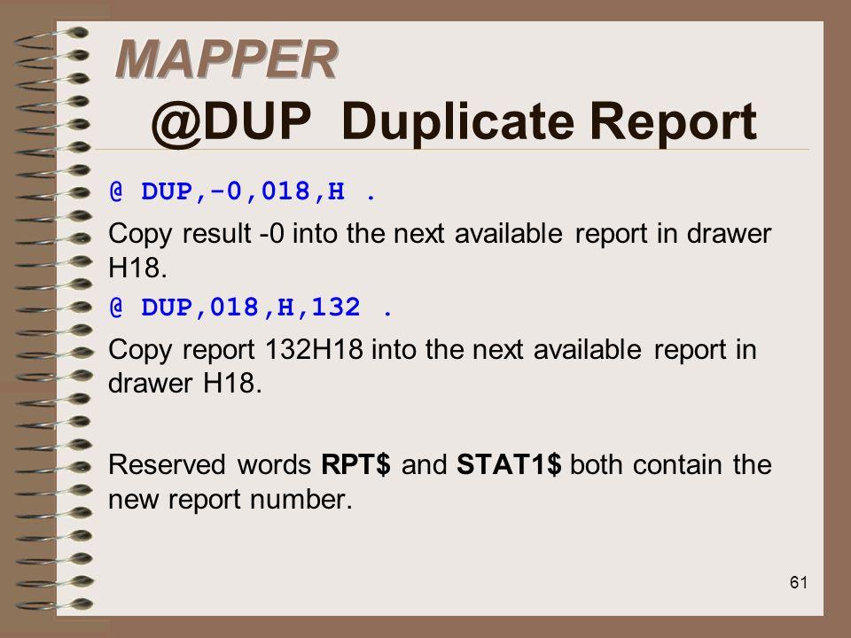MAPPER @DUP Duplicate Report