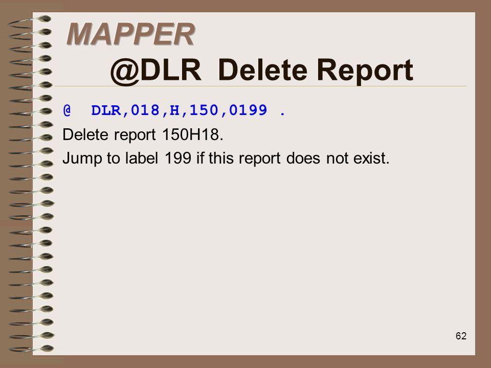 MAPPER @DLR Delete Report