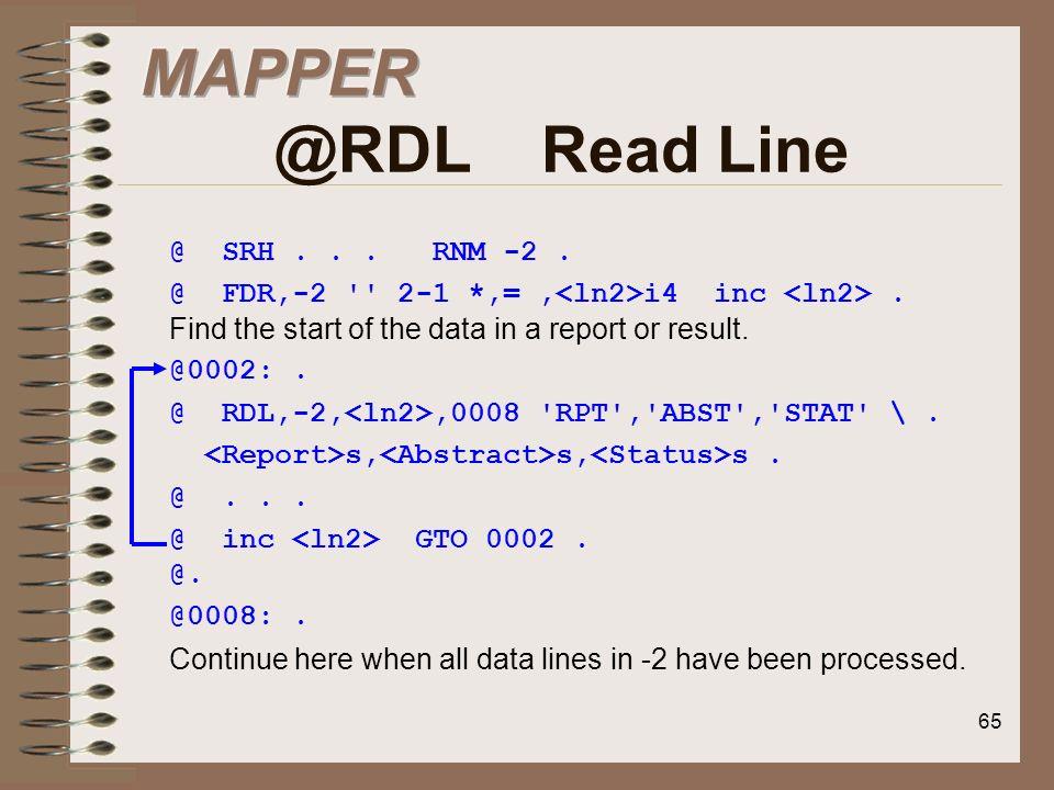 MAPPER @RDL Read Line @ SRH . . . RNM -2 .