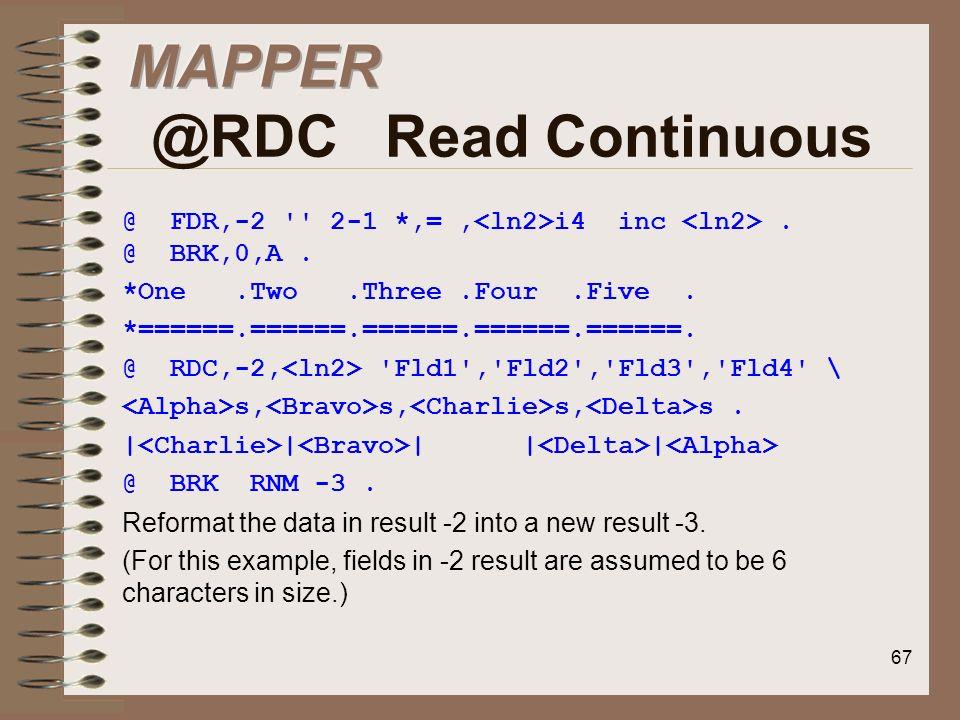 MAPPER @RDC Read Continuous