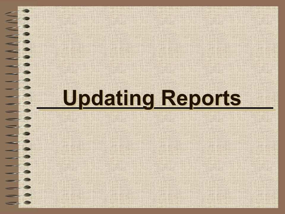 Updating Reports