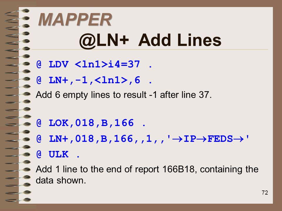 MAPPER @LN+ Add Lines @ LDV <ln1>i4=37 .
