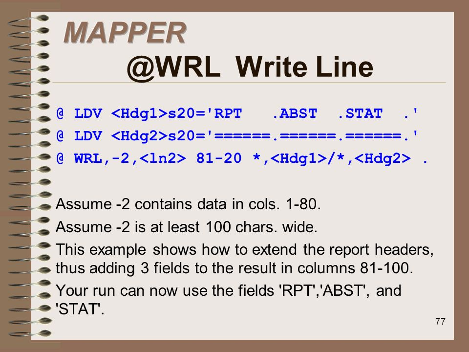 MAPPER @WRL Write Line @ LDV <Hdg1>s20= RPT .ABST .STAT .