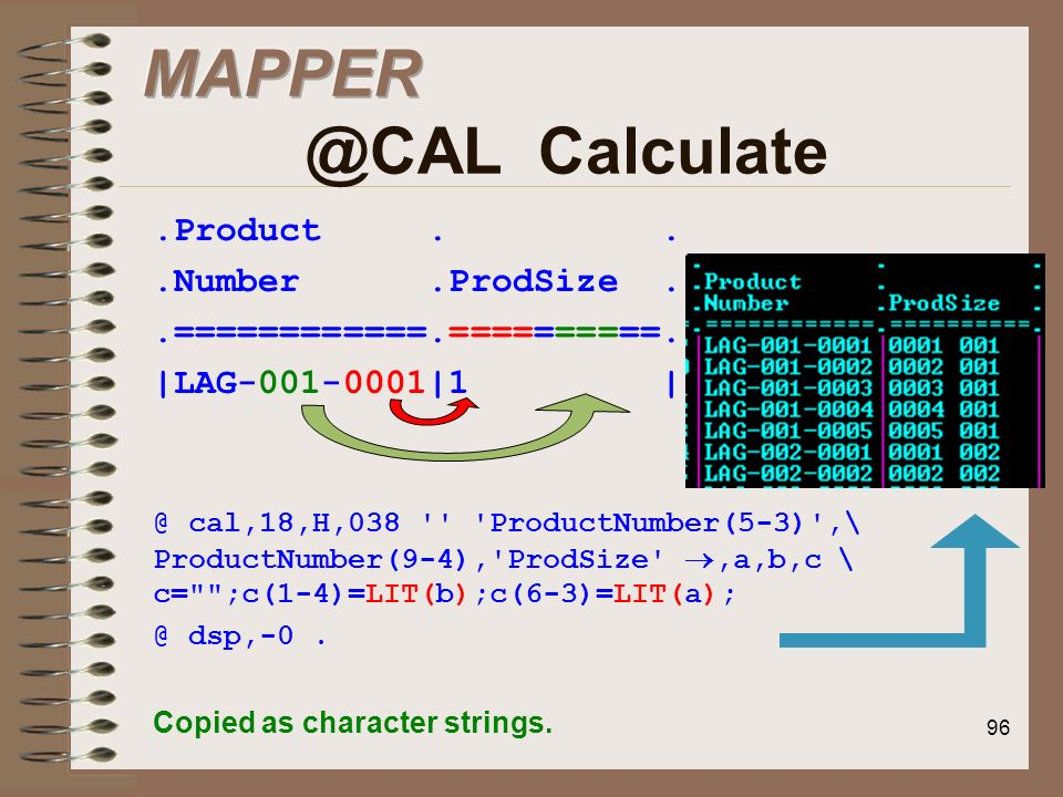 MAPPER @CAL Calculate .Product . . .Number .ProdSize .