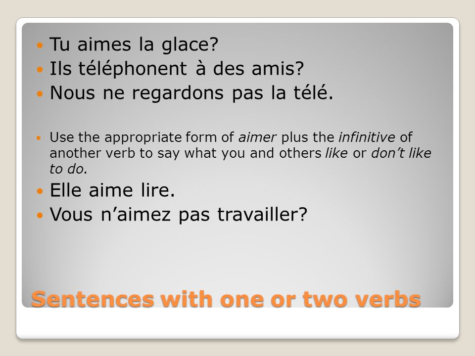Sentences with one or two verbs