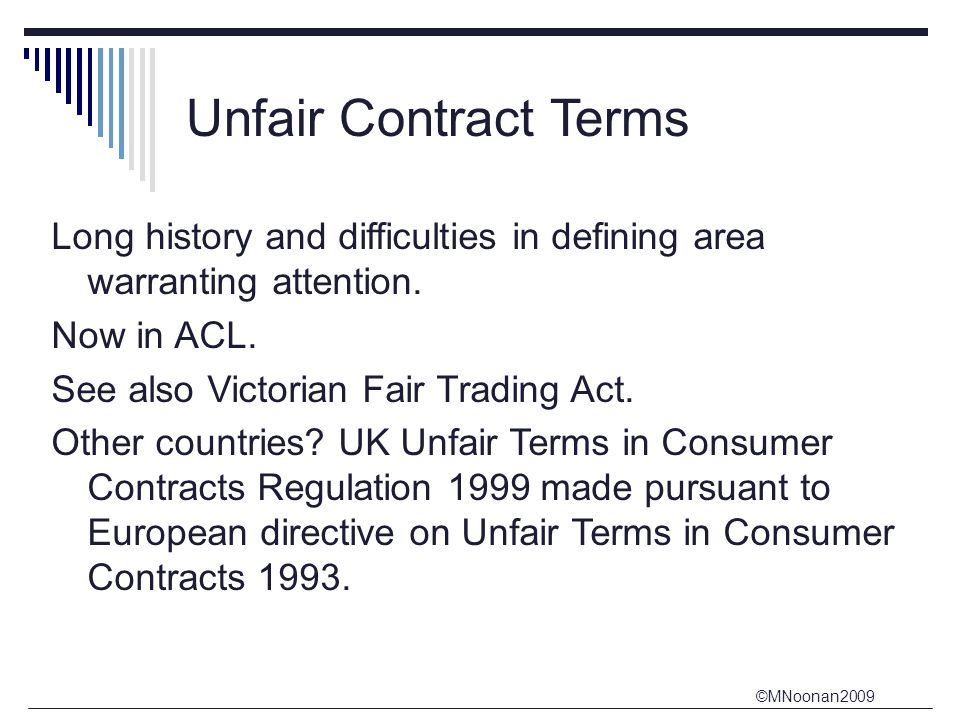 Unfair Contract Terms Long history and difficulties in defining area warranting attention. Now in ACL.