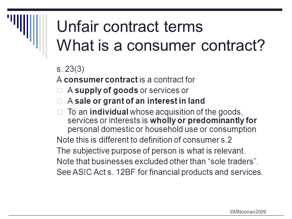 Unfair contract terms What is a consumer contract