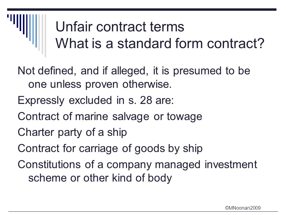 Unfair contract terms What is a standard form contract
