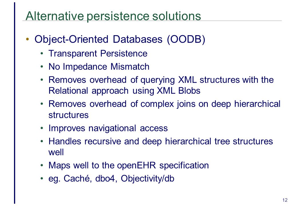 Alternative persistence solutions