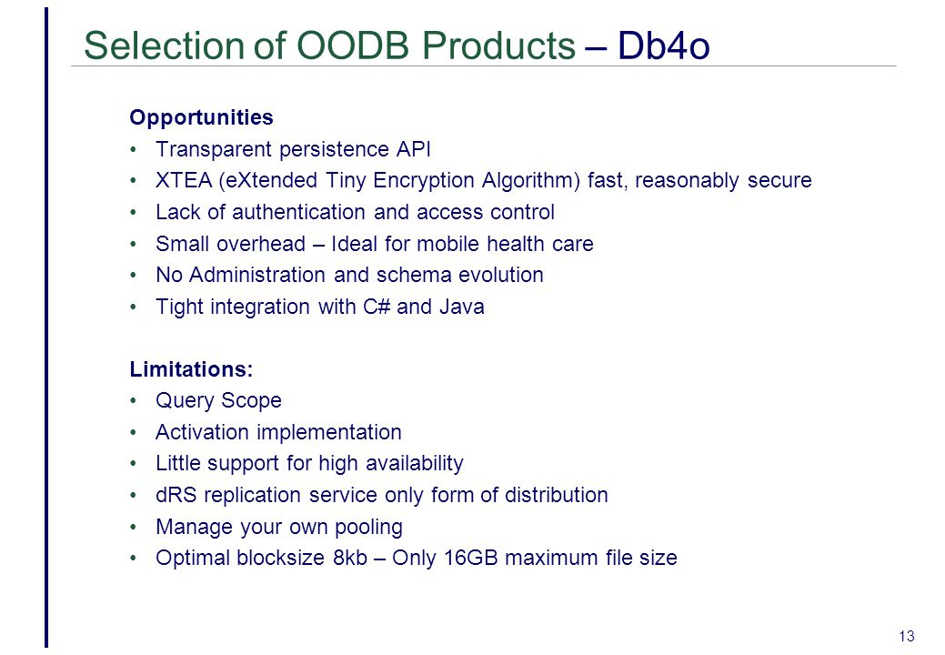 Selection of OODB Products – Db4o
