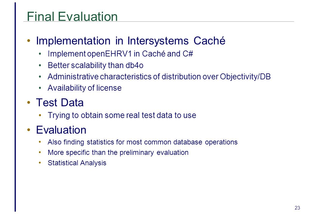 Final Evaluation Implementation in Intersystems Caché Test Data