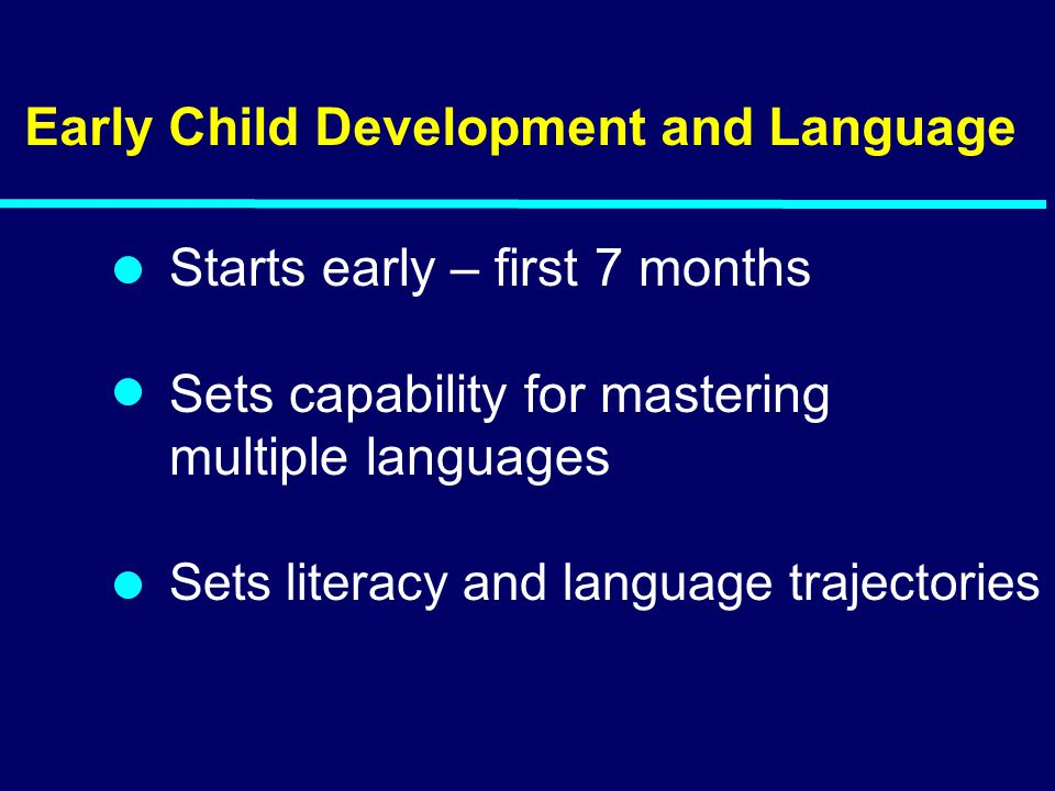 Early Child Development and Language