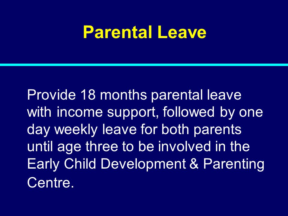 07-080 07-129. Parental Leave.