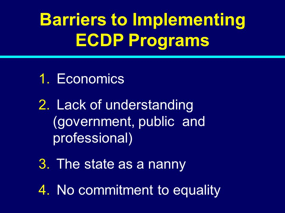 Barriers to Implementing ECDP Programs