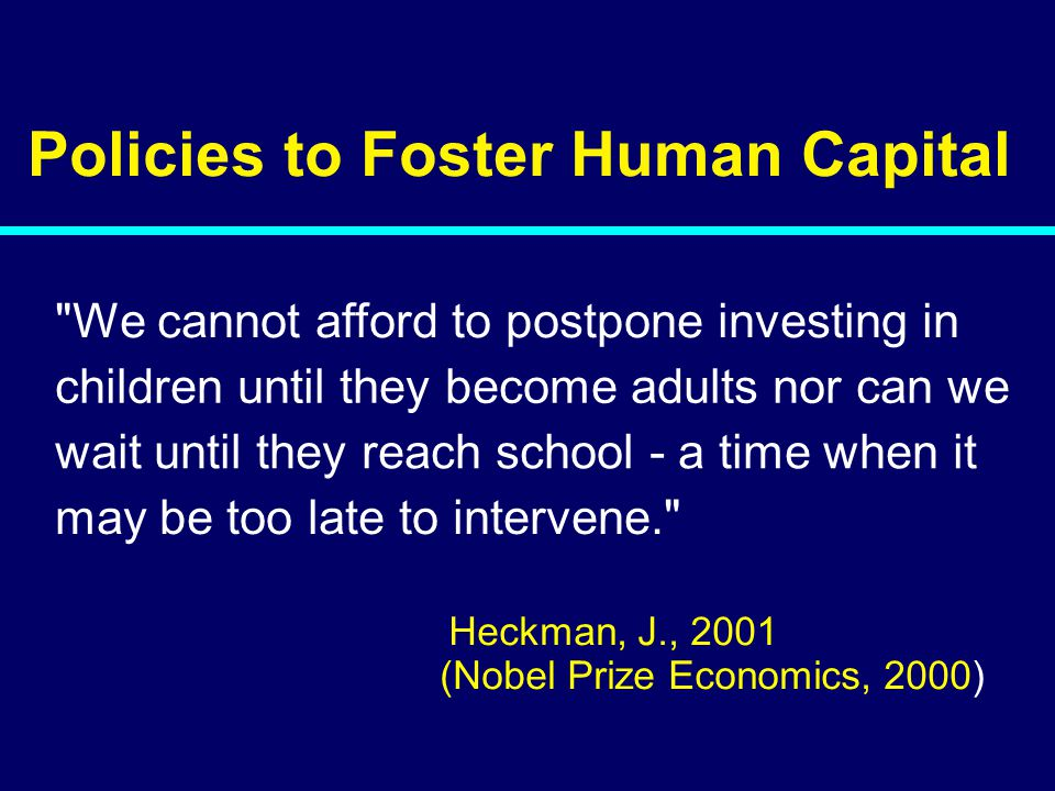 Policies to Foster Human Capital