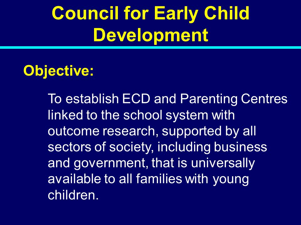 Council for Early Child Development