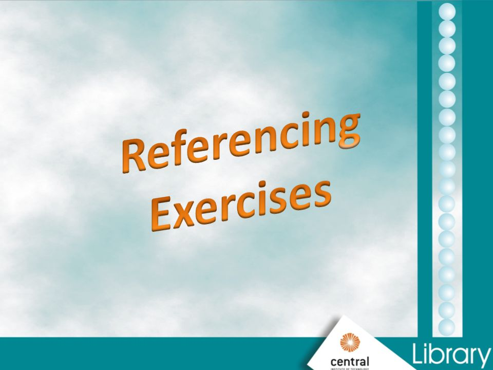 Referencing Exercises