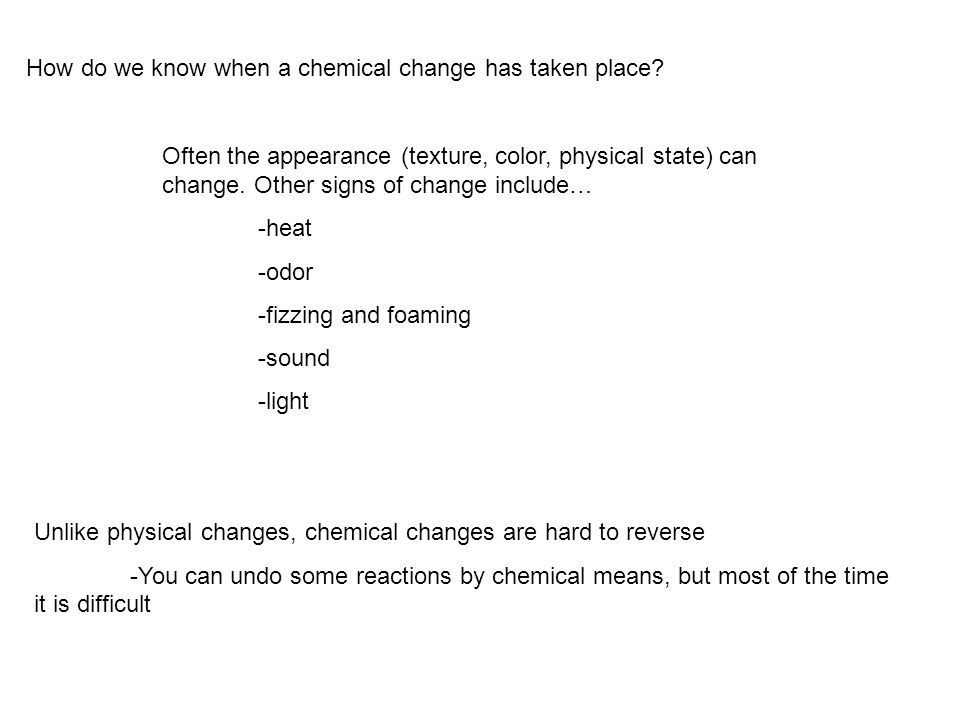 How do we know when a chemical change has taken place
