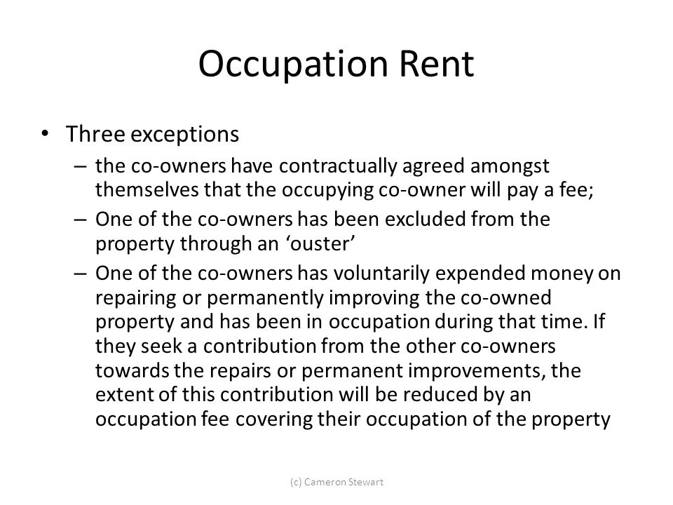 Occupation Rent Three exceptions