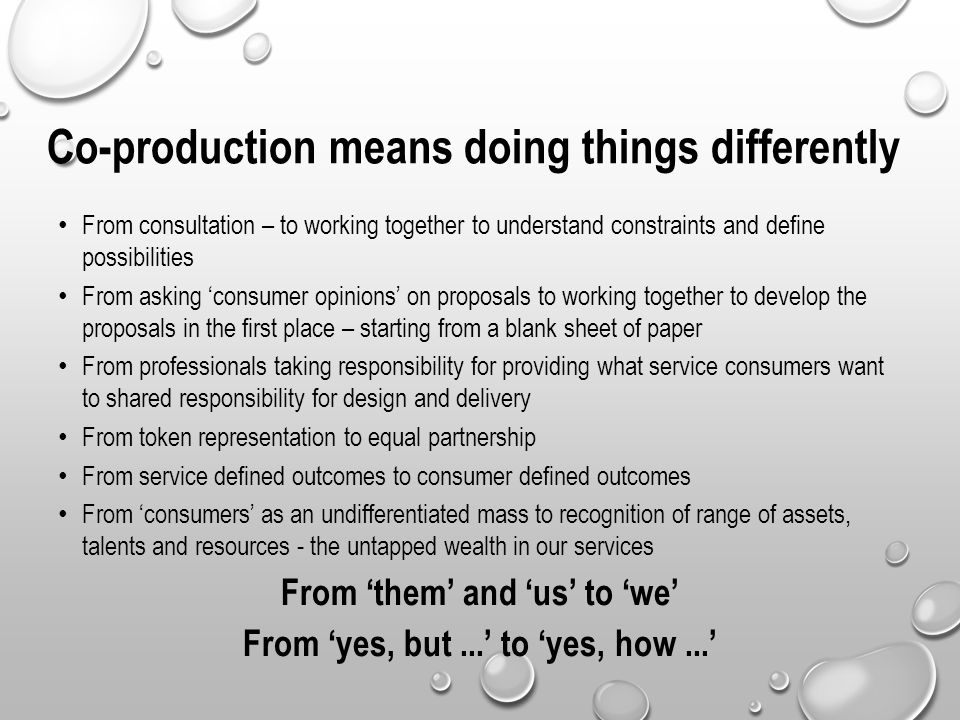 Co-production means doing things differently