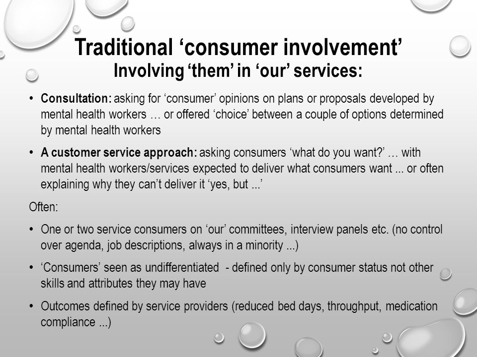 Traditional 'consumer involvement' Involving 'them' in 'our' services: