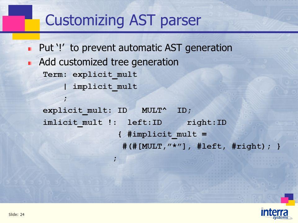Customizing AST parser