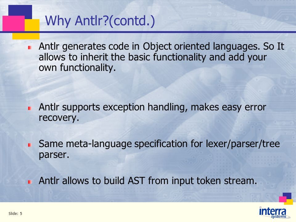 Why Antlr (contd.)