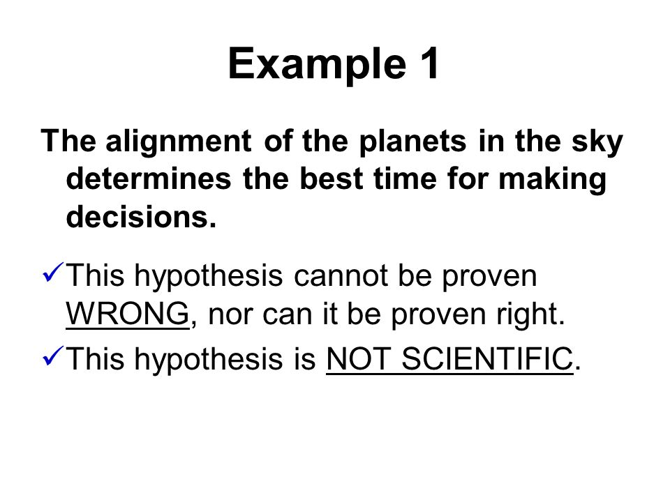 Example 1 The alignment of the planets in the sky determines the best time for making decisions.