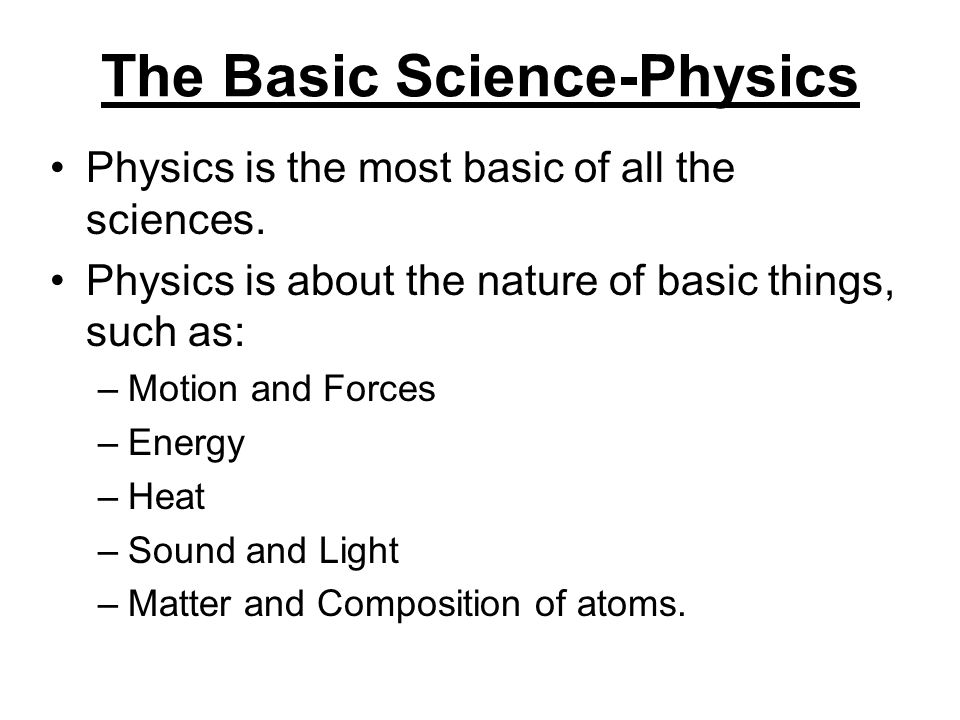 The Basic Science-Physics