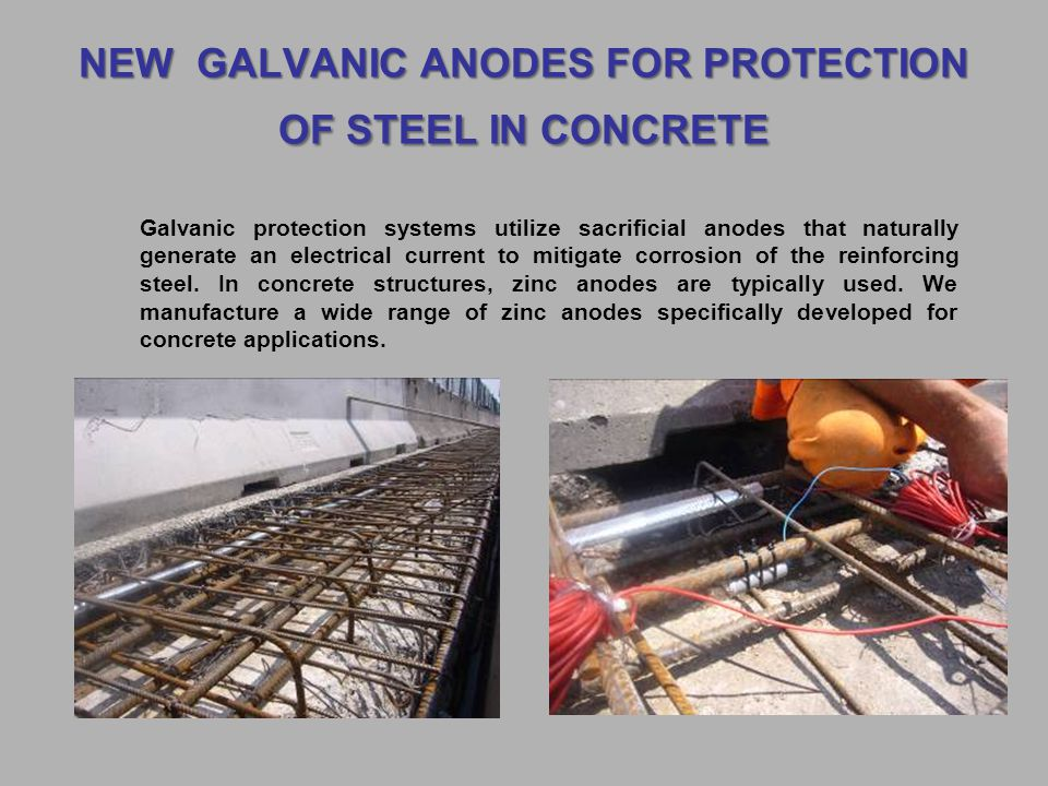 NEW GALVANIC ANODES FOR PROTECTION OF STEEL IN CONCRETE