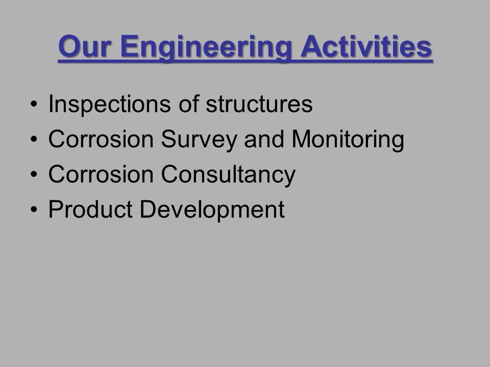 Our Engineering Activities