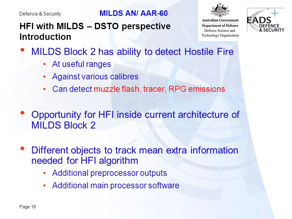 HFI with MILDS – DSTO perspective Introduction