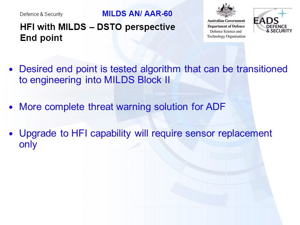 HFI with MILDS – DSTO perspective End point