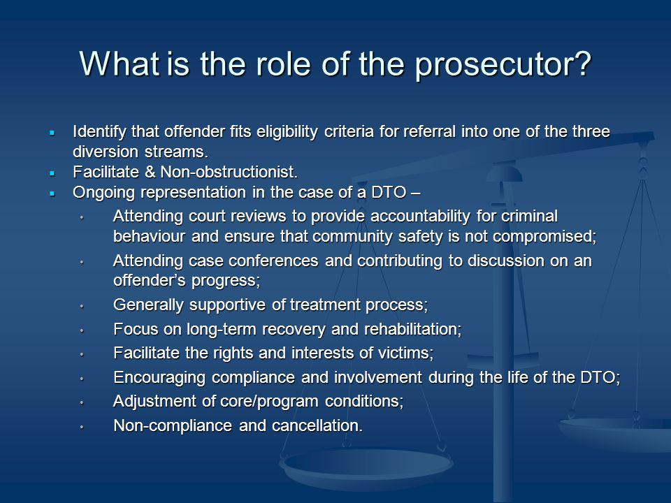 What is the role of the prosecutor
