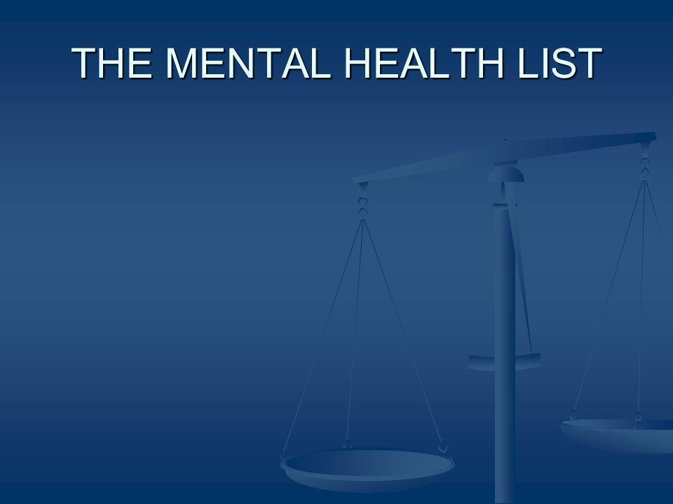 THE MENTAL HEALTH LIST