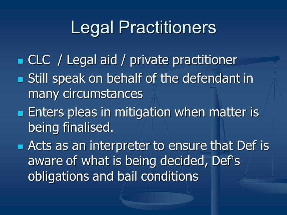 Legal Practitioners CLC / Legal aid / private practitioner