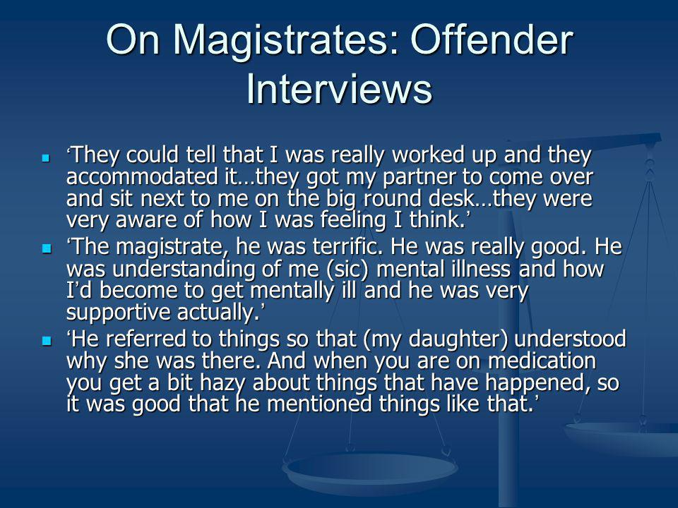 On Magistrates: Offender Interviews