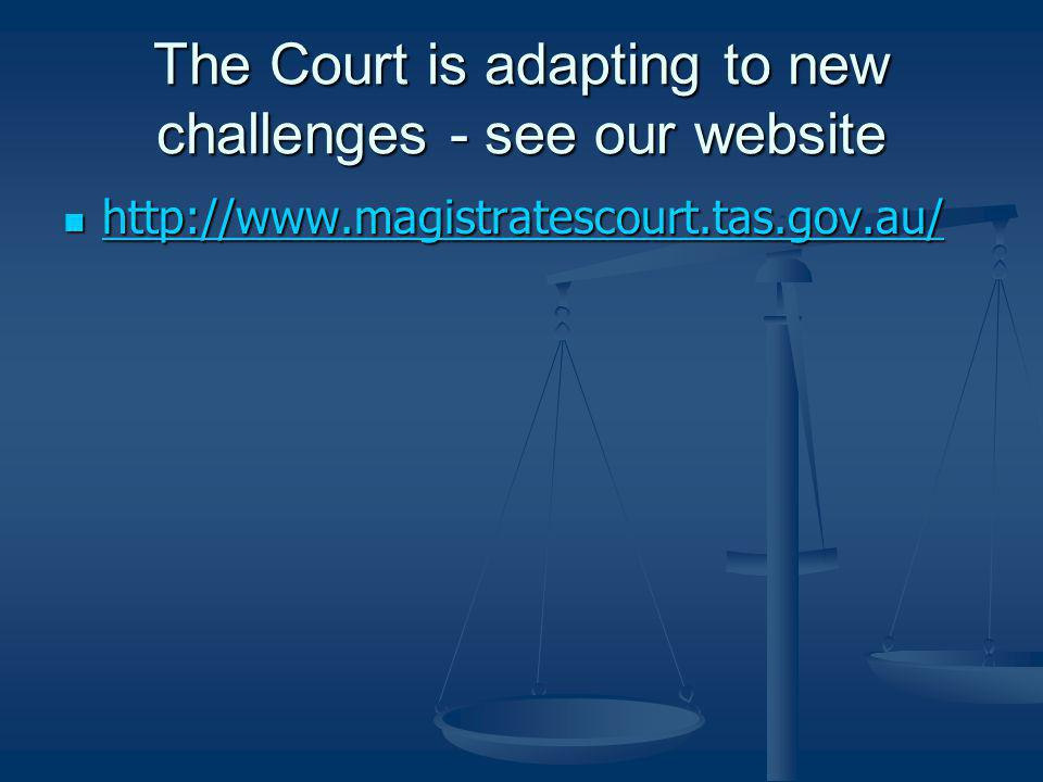 The Court is adapting to new challenges - see our website