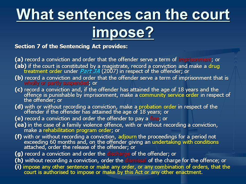 What sentences can the court impose