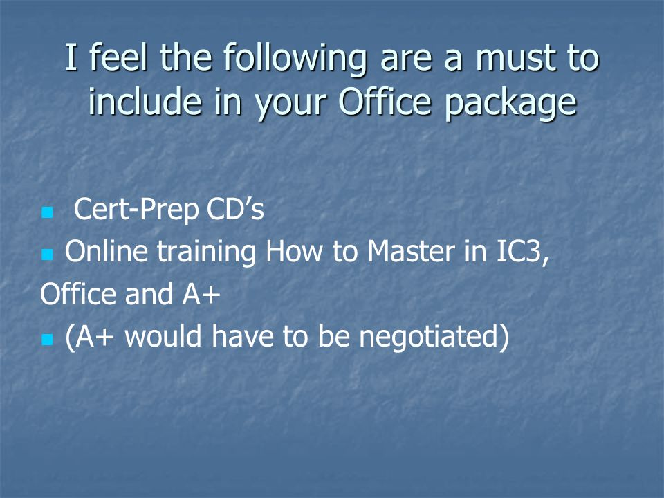 I feel the following are a must to include in your Office package