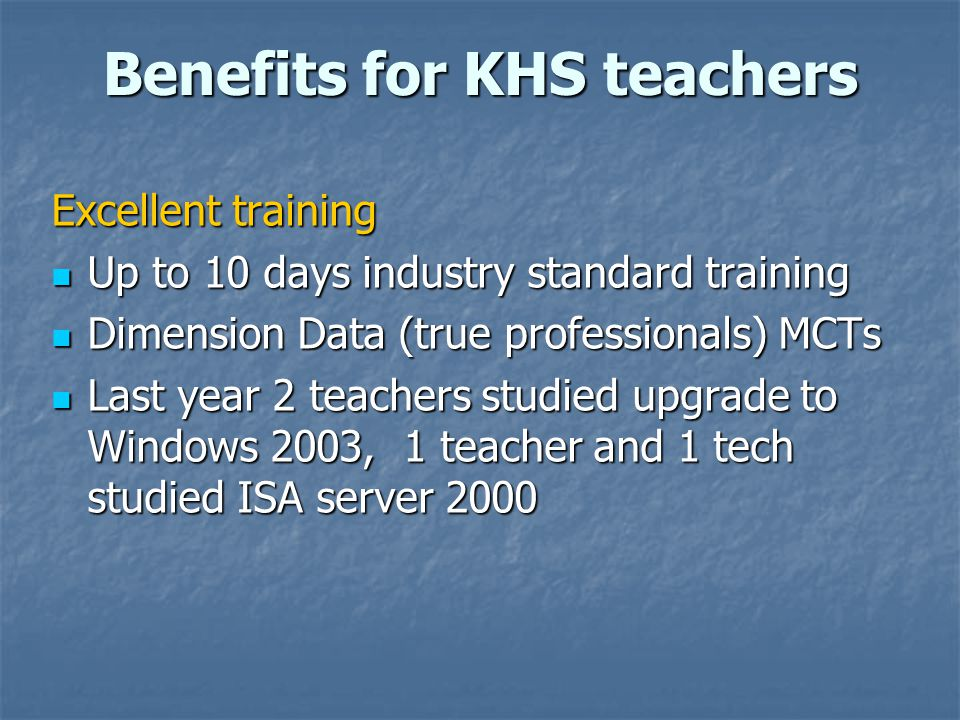 Benefits for KHS teachers
