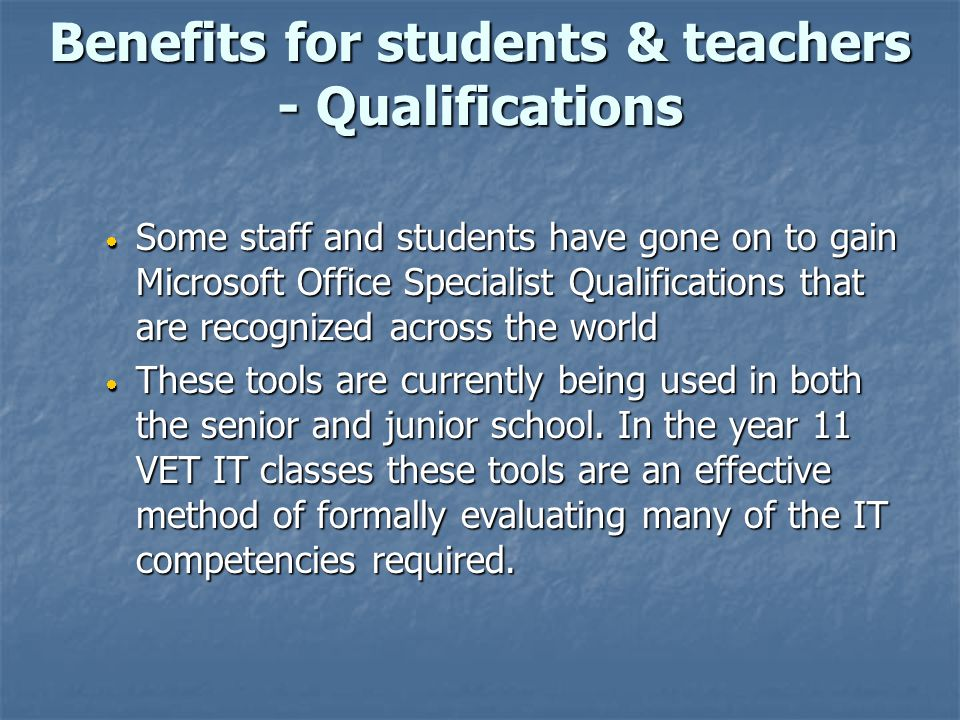 Benefits for students & teachers - Qualifications