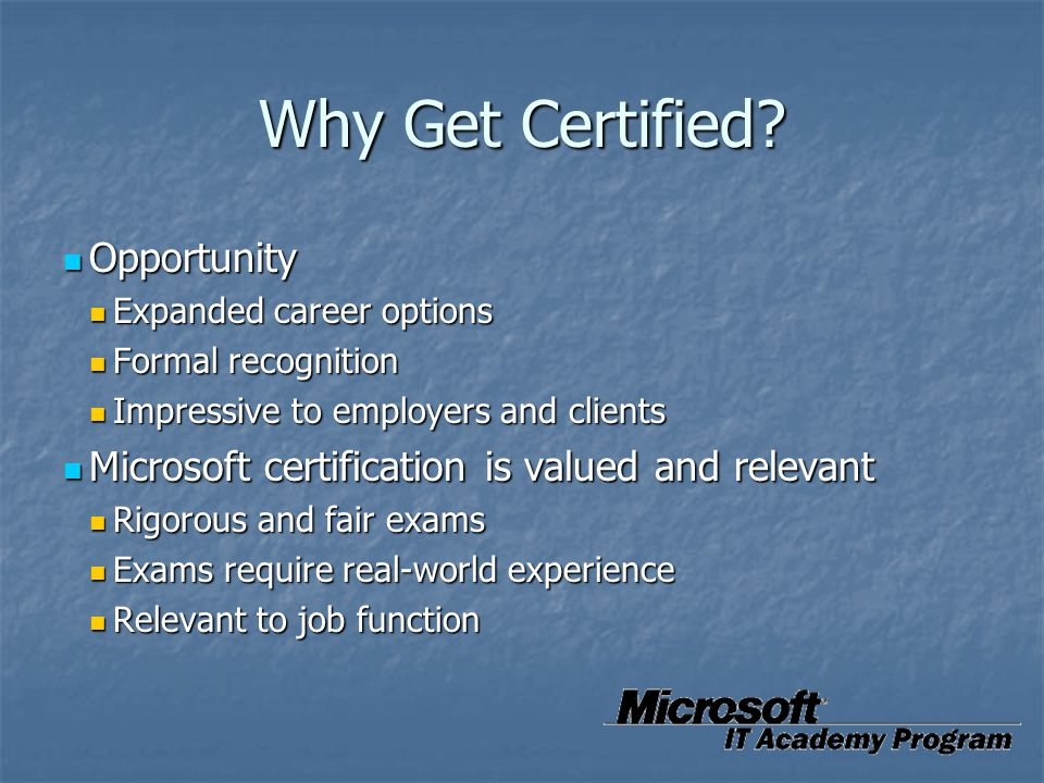 Why Get Certified Opportunity