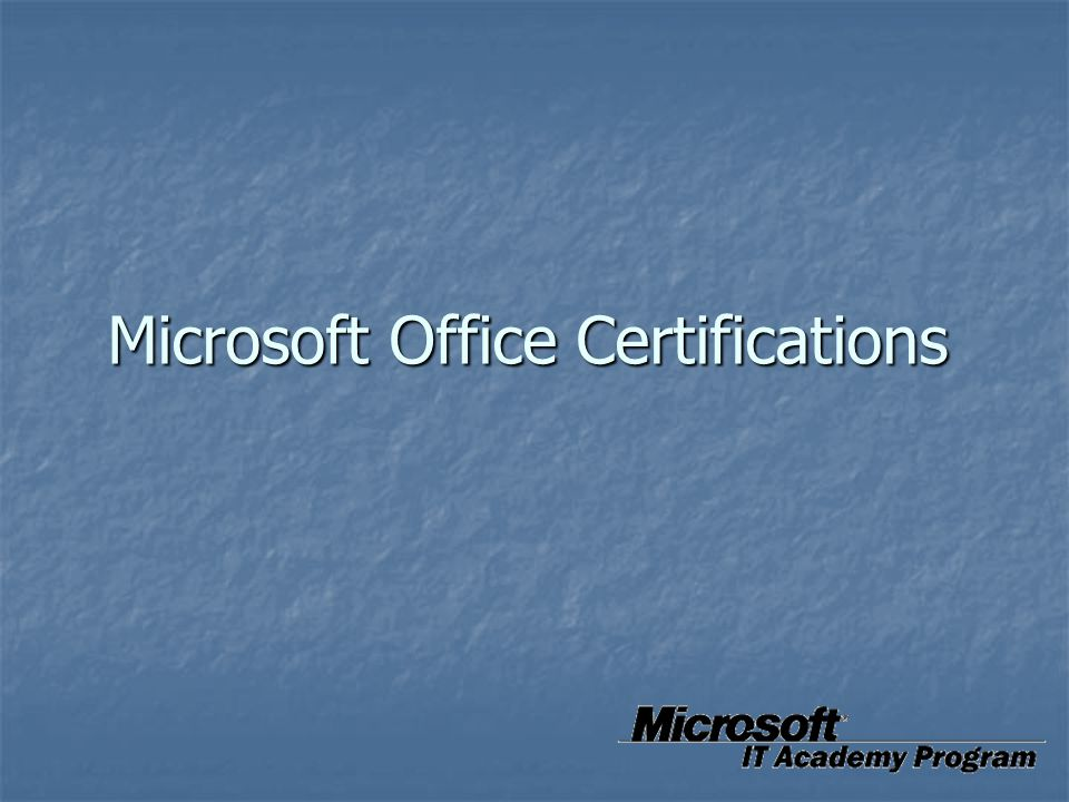 Microsoft Office Certifications
